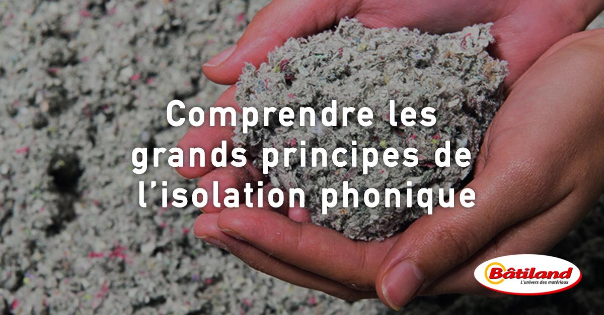Comprendre les grands principes de l isolation phonique - Principe isolation phonique ...